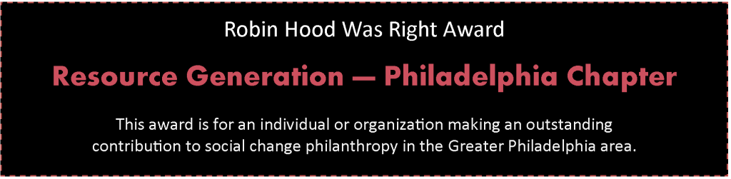 Robin Hood Was Right: Resource Generation - Philadelphia Chapter