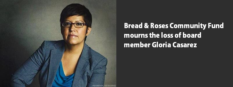 Gloria Casarez died on Sunday, October 19 at the age of 42.