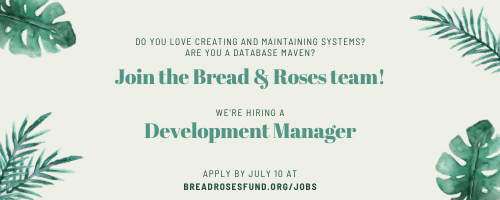 Graphic: Join the Bread & Roses Team by applying for our Development Manager position.