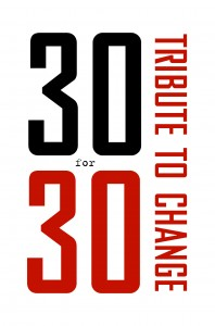 30 for 30 Tribute to Change logo