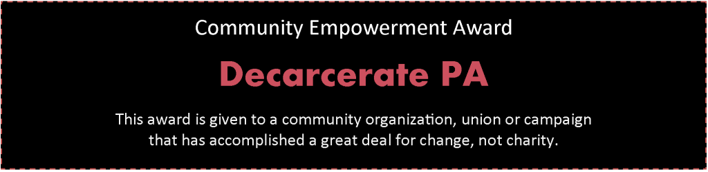 Community Empowerment Award: Decarcerate PA