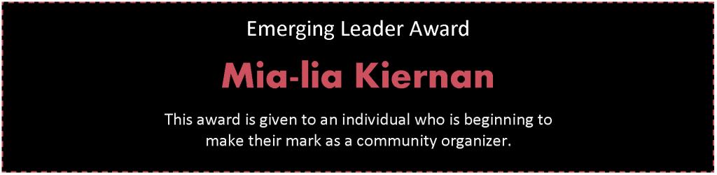Emerging Leader Award: Mia-lia Kiernan