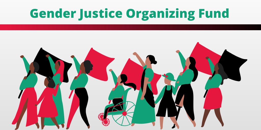 Gender Justice Organizing Fund | Bread & Roses Community Fund