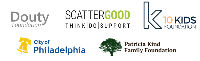 Donors logos are pictured: the Douty Foundation, the Scattergood Foundation, 10 Kids Foundation, the City of Philadelphia, and the Patricia Kind Family Foundation .