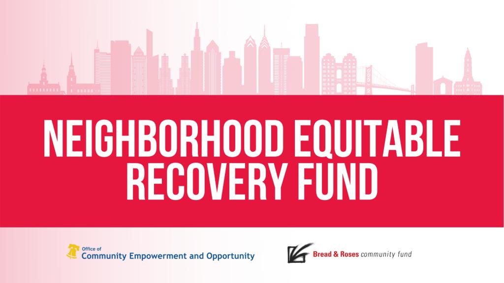 Neighborhood Equitable Recovery Fund banner